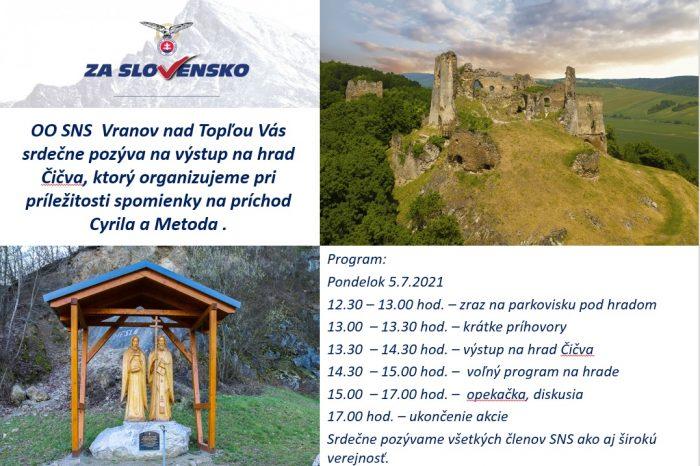 Vranov nad Topľou OO SNS Vás pozýva na výstup na hrad Čičva